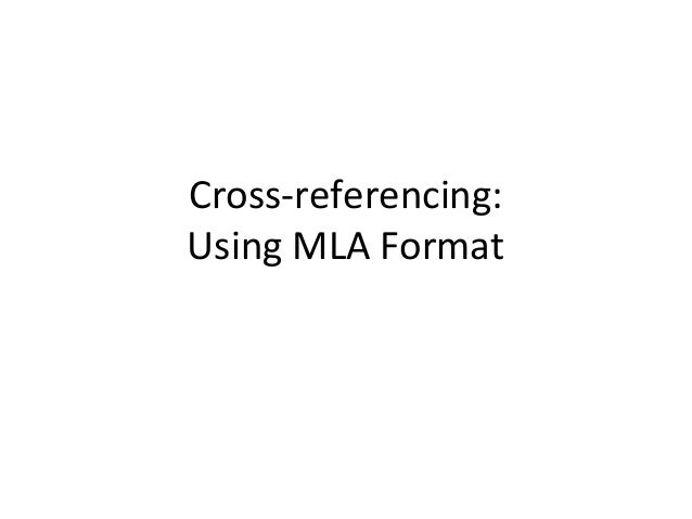 Cross-referencing:Using MLA Format