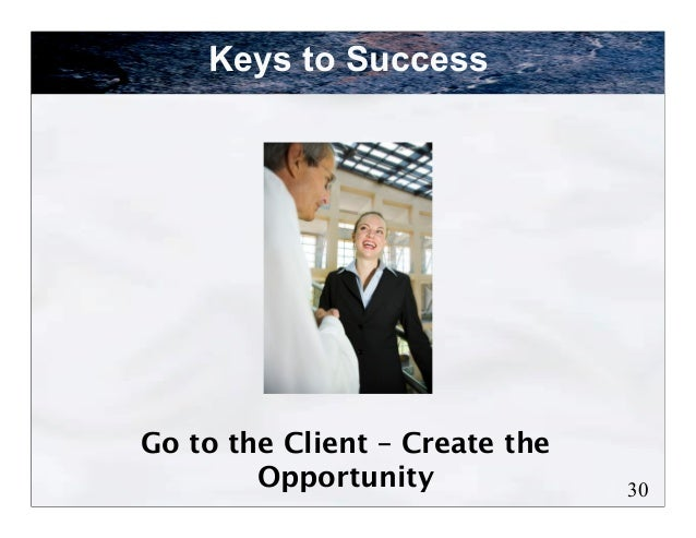 Keys to SuccessKnow and Trust Your Partners                               31