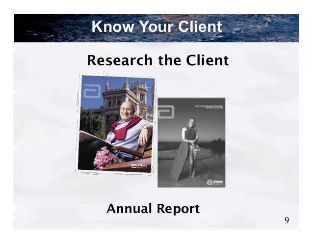 Know Your ClientResearch the Client  Annual Report                      9