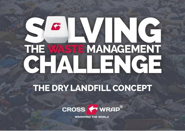 challenge the waste management The Dry Landfill concept