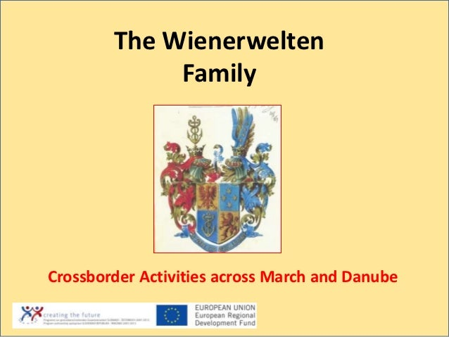The Wienerwelten             FamilyCrossborder Activities across March and Danube