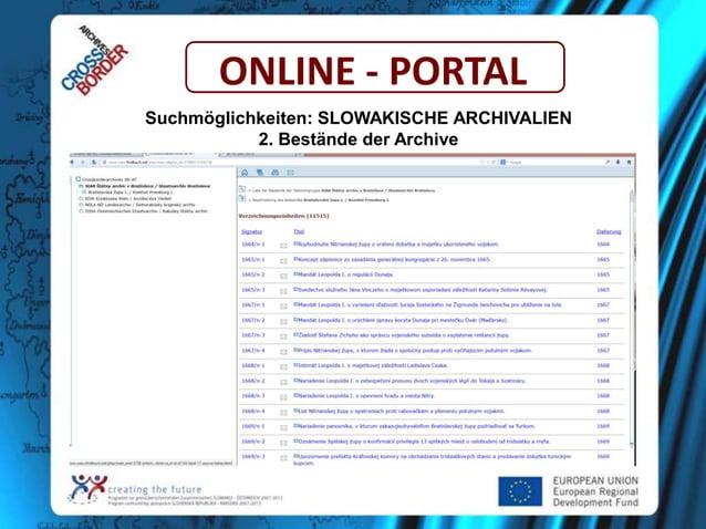 ONLINE - PORTAL Suchmöglichkeiten: SLOWAKISCHE ARCHIVALIEN 2. Bestände der Archive