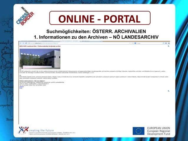 ONLINE - PORTAL Suchmöglichkeiten: ÖSTERR. ARCHIVALIEN 1. Informationen zu den Archiven – NÖ LANDESARCHIV