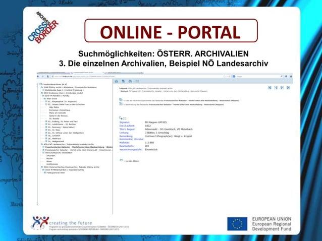 ONLINE - PORTAL Suchmöglichkeiten: ÖSTERR. ARCHIVALIEN 3. Die einzelnen Archivalien, Beispiel NÖ Landesarchiv