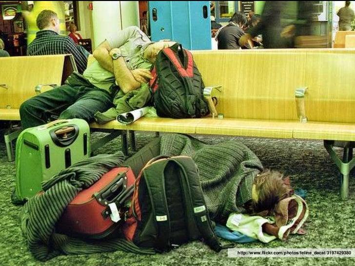 Sleeping at Airport                      http://www.flickr.com/photos/feline_dacat/3197429380