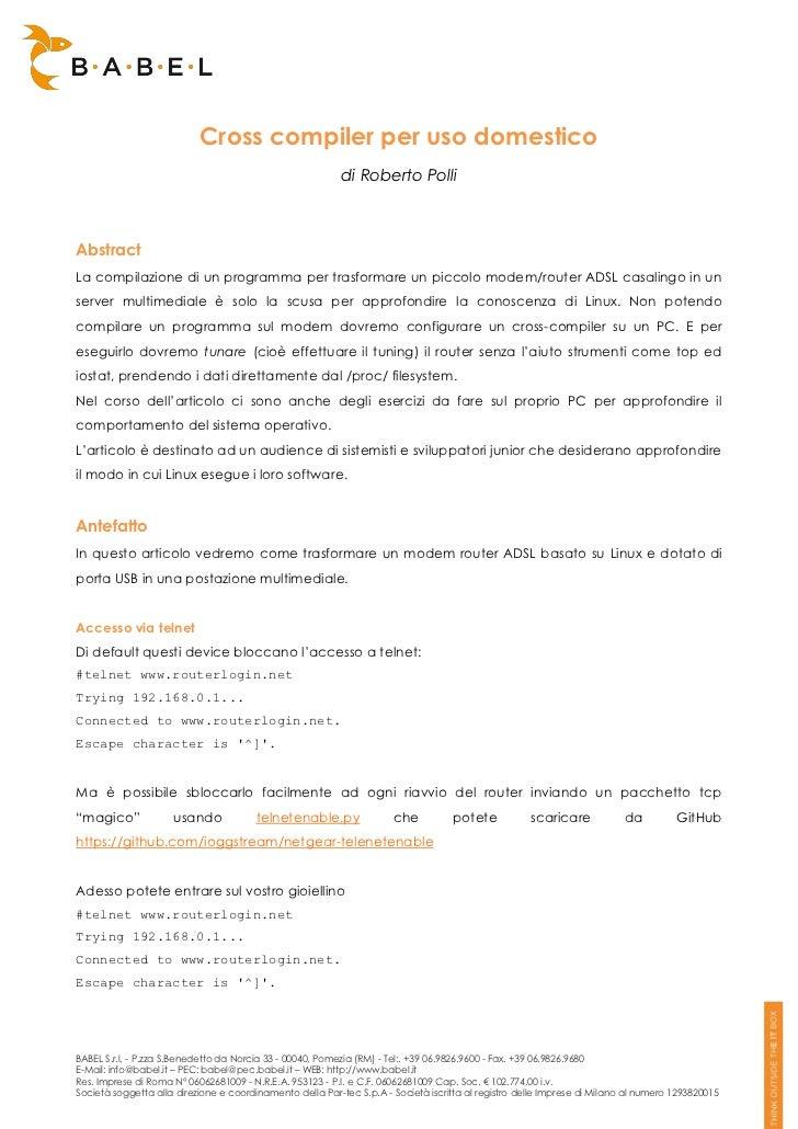 Cross compiler per uso domestico                                                           di Roberto PolliAbstractLa comp...
