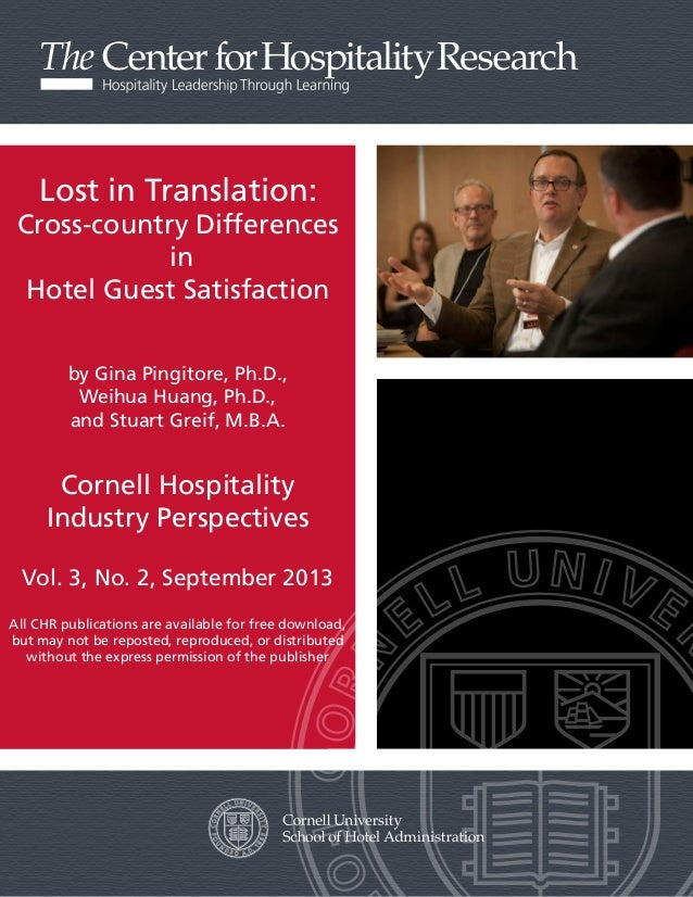 Lost in Translation:  Cross-country Differences in Hotel Guest Satisfaction by Gina Pingitore, Ph.D., Weihua Huang, Ph.D.,...