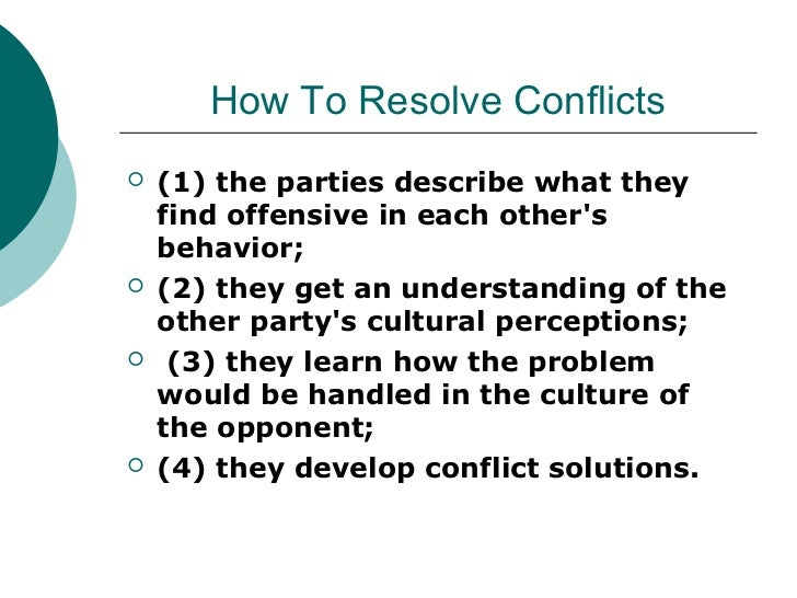 the role of communication in resolving conflicts The importance of communication in resolving team conflict managers know that a real team will outperform the same set of individuals in a non-team mode, especially where multiple skills, experiences, and judgments determine performance (katzenbach & smith 1993.