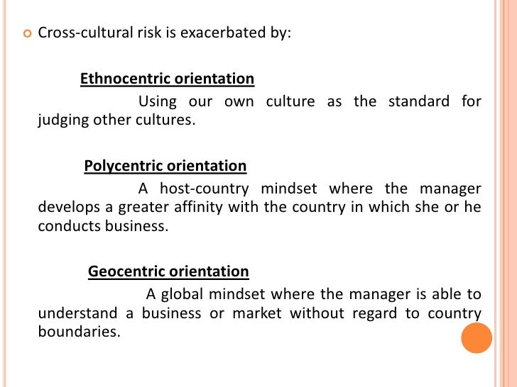 ethnocentrism cross cultural communication Ethnocentrism is the tendency of individuals to elevate their own culture as the standard against which they judge others, and to see their own as superior to others.