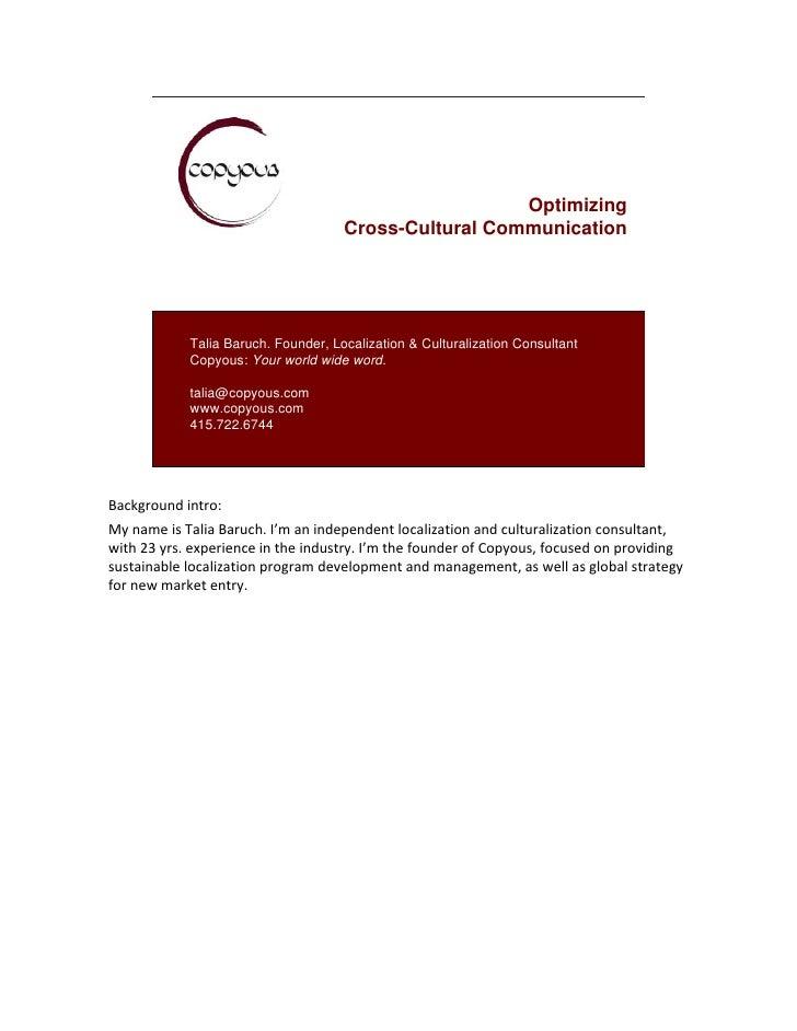 Optimizing                                     Cross-Cultural Communication            Talia Baruch. Founder, Localization...