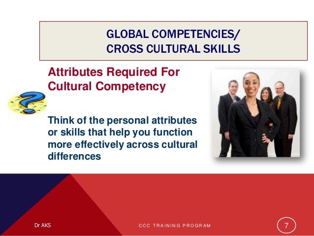 attributes and competencies of the global Comprehensive understanding of what characteristics define a successful global   the development of global competencies in leaders is acknowledged as a.