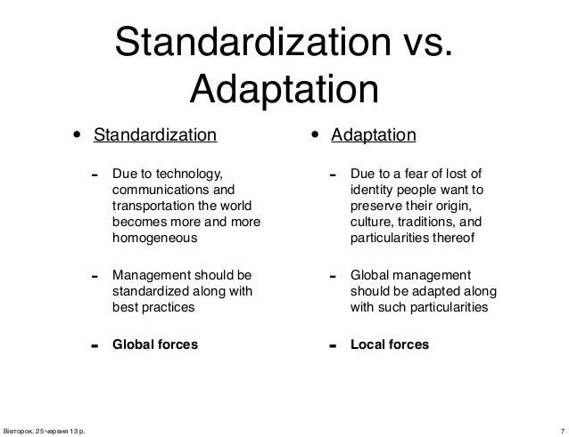 standardization vs adaptation Standardisation vs adaptation - international marketing in service firms - christian wolf sofie hildingsson patrick van der honing - term paper - business economics - marketing, corporate communication, crm, market research, social media - publish your bachelor's or master's thesis.