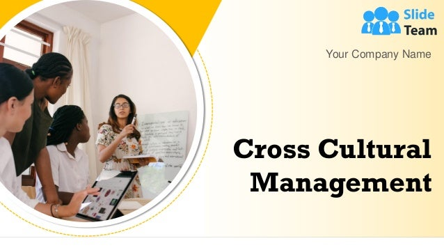 Cross Cultural Management Your Company Name
