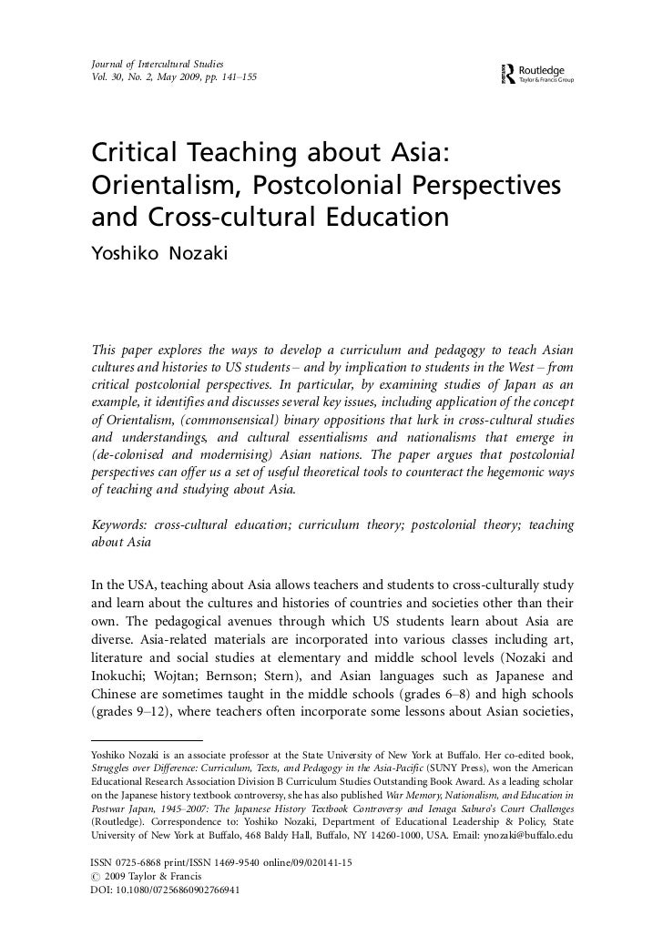 Journal of Intercultural StudiesVol. 30, No. 2, May 2009, pp. 141Á155Critical Teaching about Asia:Orientalism, Postcolonia...