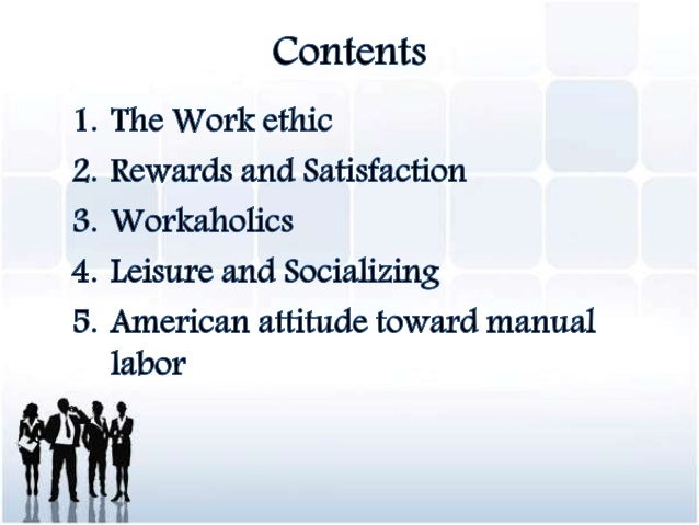 The American Work Ethic: Working Values and Values that Work
