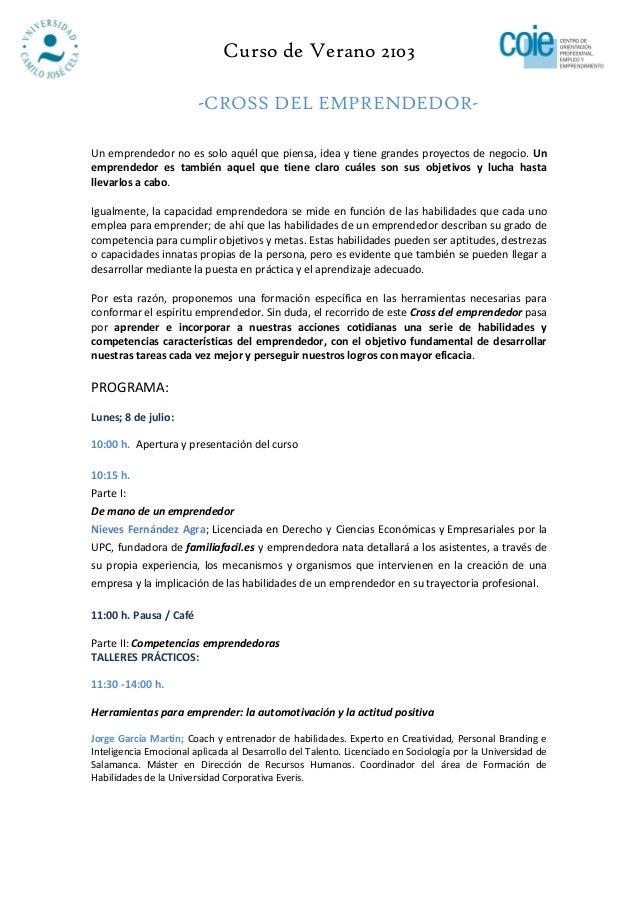 Curso de Verano 2103-CROSS DEL EMPRENDEDOR-Un emprendedor no es solo aquél que piensa, idea y tiene grandes proyectos de n...