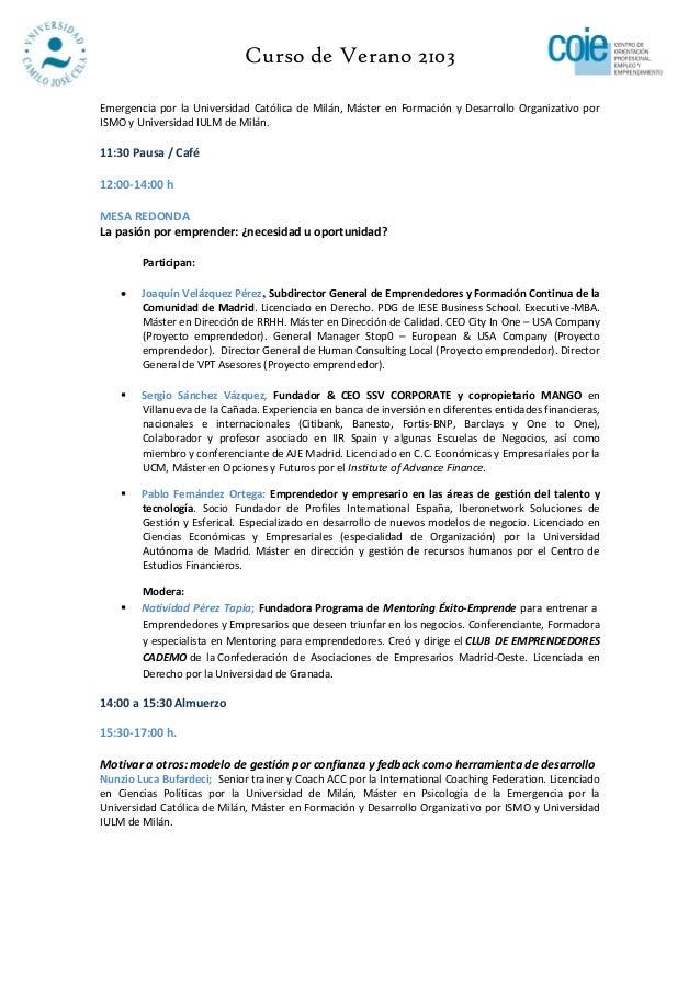 Curso de Verano 2103Emergencia por la Universidad Católica de Milán, Máster en Formación y Desarrollo Organizativo porISMO...