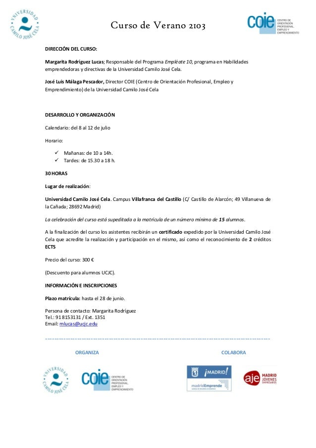 Curso de Verano 2103DIRECCIÓN DEL CURSO:Margarita Rodríguez Lucas; Responsable del Programa Empléate 10, programa en Habil...