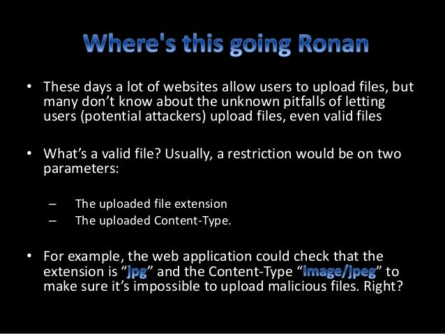 • Attacker creates a malicious and then changes the file extension to • The attacker uploads the file to • The attacker em...