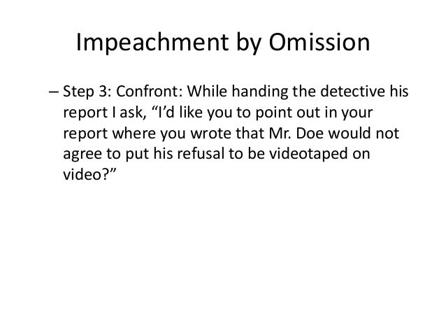 The Case For Impeachment Part 3 >> Cross-examination Made Simple (Part 2)