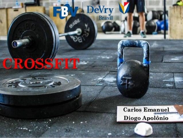 CROSSFIT Carlos Emanuel Diogo Apolônio
