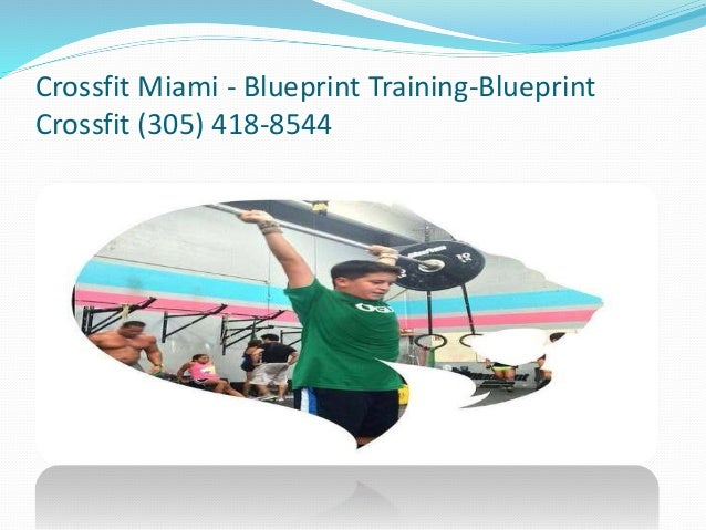 Miami crossfit fl blueprint training blueprint crossfit 305 418 8 crossfit miami blueprint training blueprint crossfit 305 418 8544 malvernweather Image collections