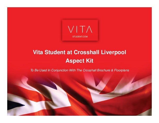 Vita Student at Crosshall LiverpoolTo Be Used In Conjunction With The Crosshall Brochure & FloorplansAspect Kit