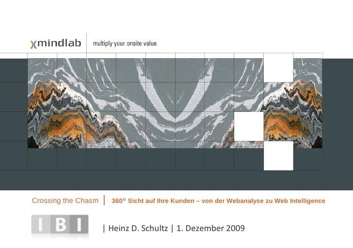 Crossing the Chasm   |   360° Sicht auf Ihre Kunden – von der Webanalyse zu Web Intelligence                         | Hei...