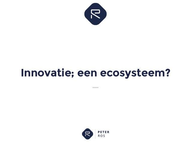 Innovatie; een ecosysteem?