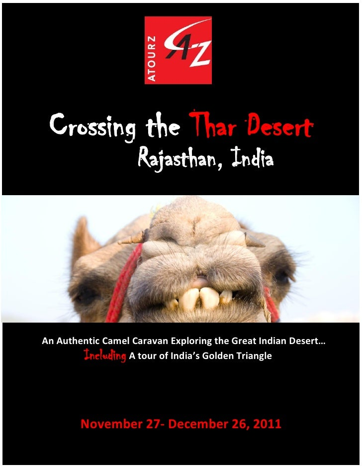 Crossing the Thar Desert                    Rajasthan, India                    IndiaAn Authentic Camel Caravan Exploring ...
