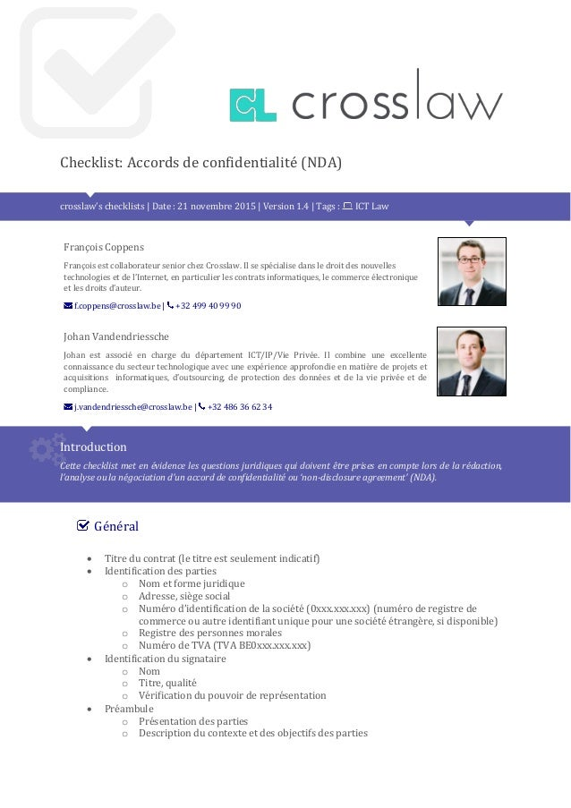 Checklist: Accords de confidentialité (NDA) crosslaw's checklists | Date : 21 novembre 2015 | Version 1.4 | Tags : ICT Law...
