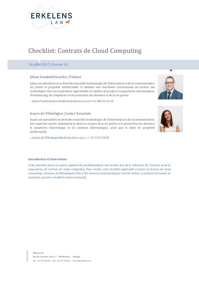 Checklist: Contrats de Cloud Computing crosslaw's checklists | Date: 22 mai 2016 | Version 1.5 | Tags: ICT Law Johan Vande...