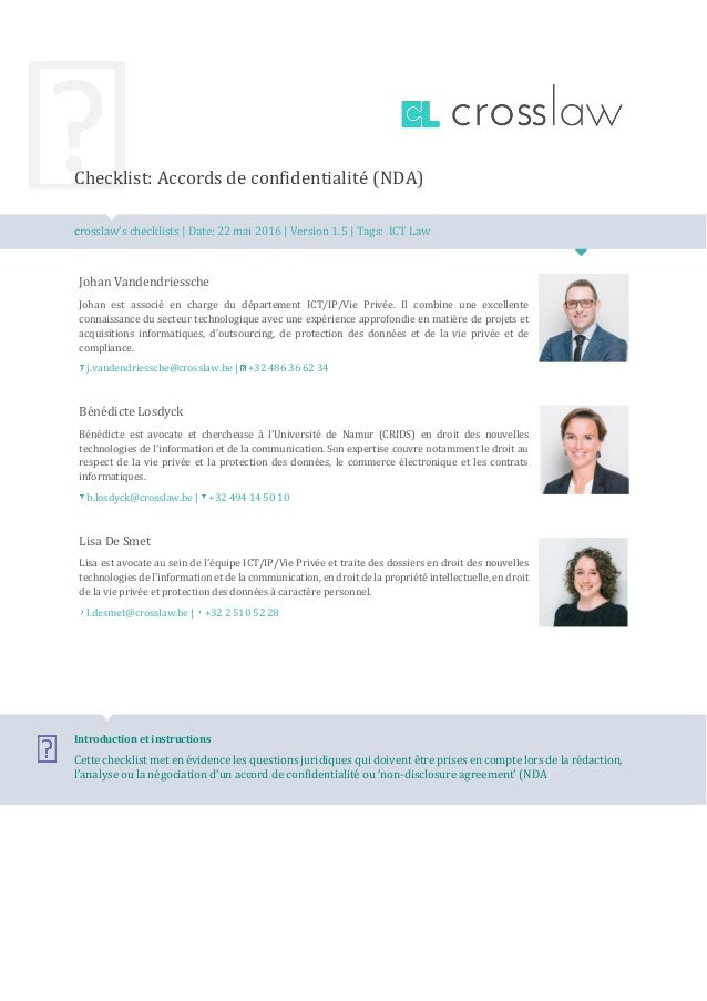 Checklist: Accords de confidentialité (NDA) crosslaw's checklists | Date: 22 mai 2016 | Version 1.5 | Tags: ICT Law Johan ...