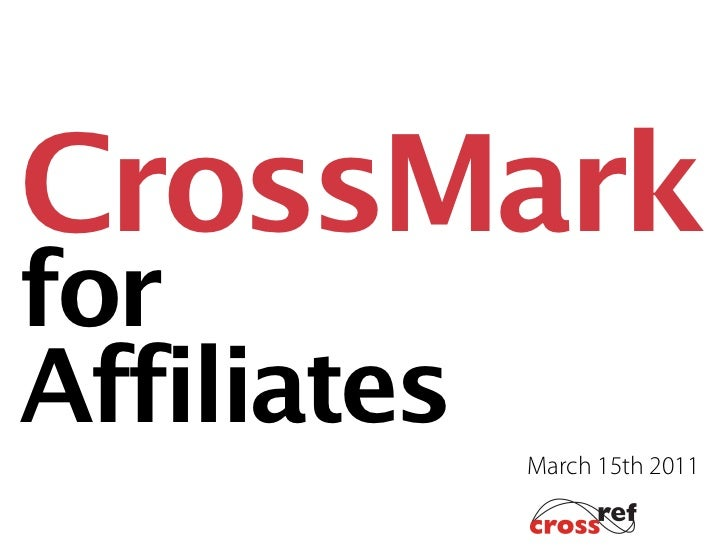CrossMarkforAffiliates             March 15th 2011