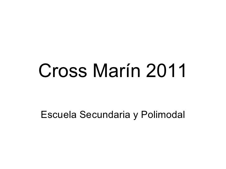 Cross Marín 2011 Escuela Secundaria y Polimodal