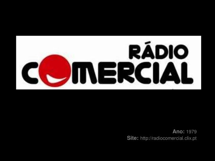 Ano:1979<br />   Site: http://radiocomercial.clix.pt<br />