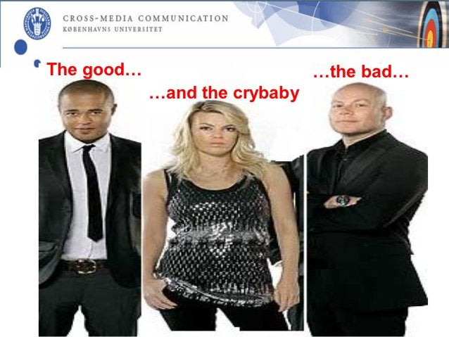 The good…                      …the bad…            …and the crybaby