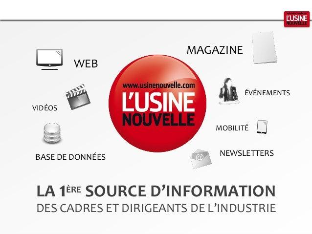 LA 1ÈRE SOURCE D'INFORMATION DES CADRES ET DIRIGEANTS DE L'INDUSTRIE VIDÉOS WEB BASE DE DONNÉES MAGAZINE ÉVÉNEMENTS MOBILI...