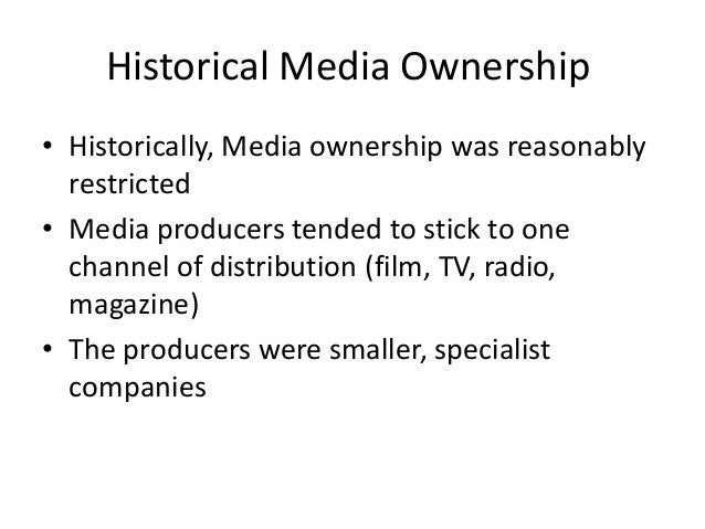 ownership of the media and its Cause and effect relationship of the mass media and the independent  media ownership & operation the mass media have been consolidating in the recent years the .