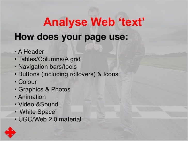 Analyse Web 'text'• A Header• Tables/Columns/A grid• Navigation bars/tools• Buttons (including rollovers) & Icons• Colour•...