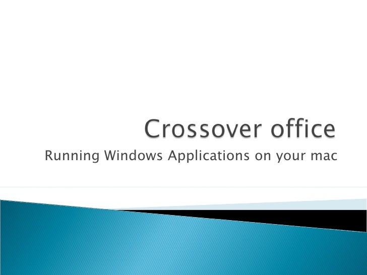 Running Windows Applications on your mac