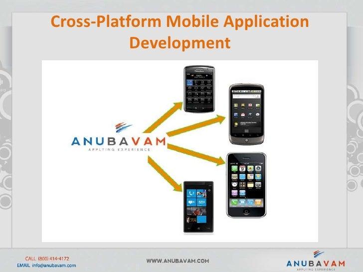 Cross-Platform Mobile Application Development <br />