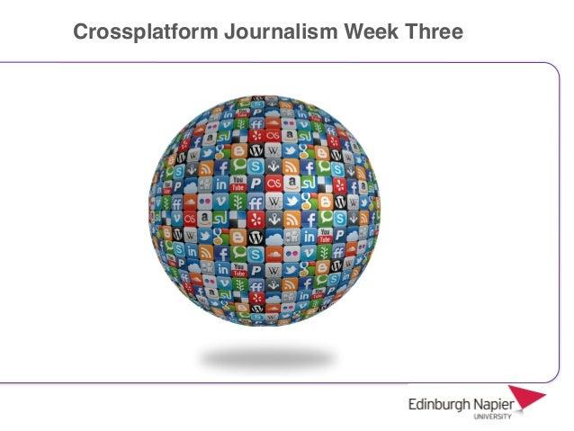 Crossplatform Journalism Week Three