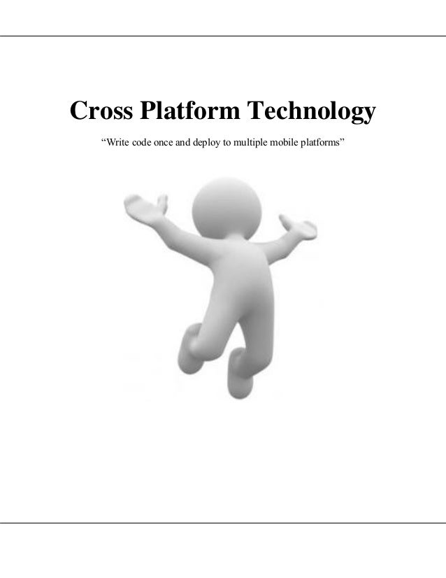 Cross platfrom technology apporaches and subsets