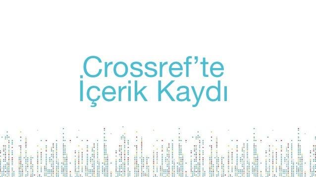 Crossref'te İçerik Kaydı