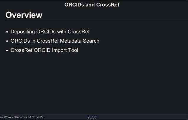 ORCID iDs in the Academic Publishing Workflow: ORCID iDs and CrossRef