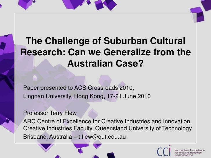The Challenge of Suburban Cultural Research: Can we Generalize from the Australian Case?<br />Paper presented to ACS Cross...