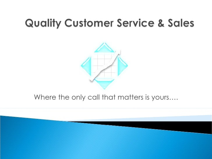 Where the only call that matters is yours….