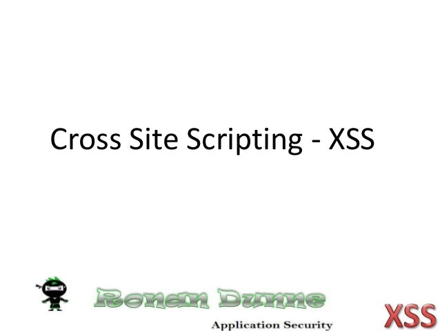 Cross Site Scripting - XSS