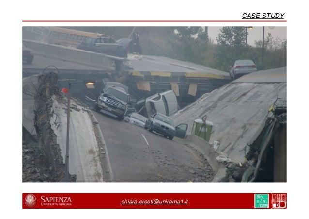 "chiara.crosti@uniroma1.it FORENSIC INVESTIGATION National Transportation Safety Board, NTSB, 2008 ""Collapse of I-35 W High..."